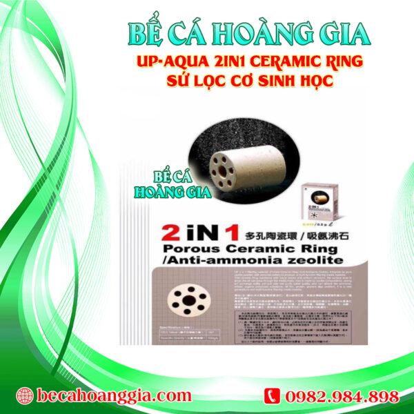 UP-AQUA 2IN1 CERAMIC RING – SỨ LỌC CƠ SINH HỌC