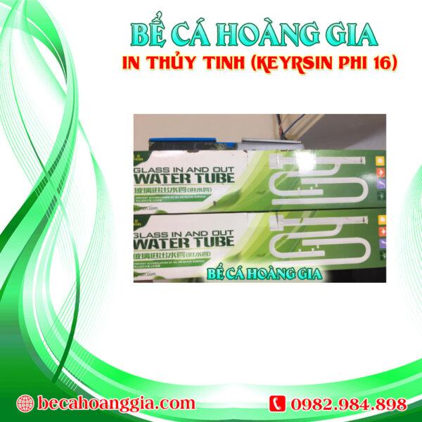 IN THỦY TINH (KEYRSIN PHI 16)